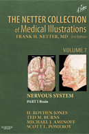 The Netter Collection of Medical Illustrations Nervous System Part I Brain 2nd Edition