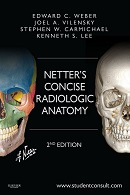 Weber: Netter's Concise Radiologic Anatomy 2nd Edition